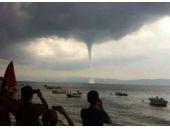 Marmara Denizi'nde hortum paniği!