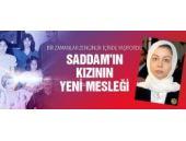 Saddam Hüseyin'in kızının yeni işi