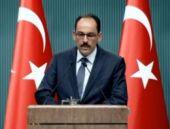Erdoğan'ın sözcüsünden PKK'ya kritik mesaj!