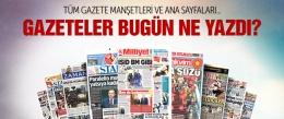 Gazete manşetleri 1 Mart 2015