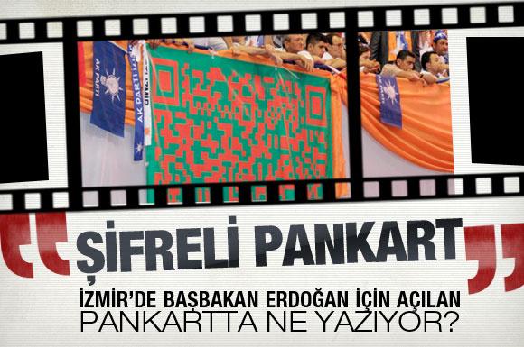 Başbakan'a İzmir'de şifreli pankart
