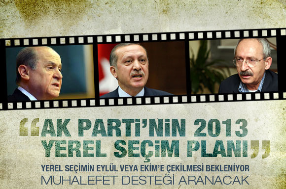 AK Parti'den 2013 seçim planı