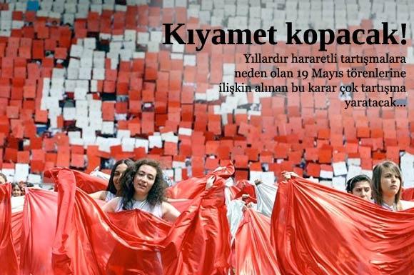 19 Mayıs kutlamaları Ankara dışındaki illerde artık stadlarda yapılmayacak