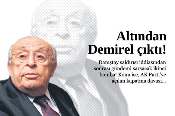 Ankaralı işadamı Muzaffer Ergin, AK Parti'nin kapatılması için Eski Cumhurbaşkanı Süleyman Demirel tarafından kendisine dilekçe yazdırıldığını söyledi