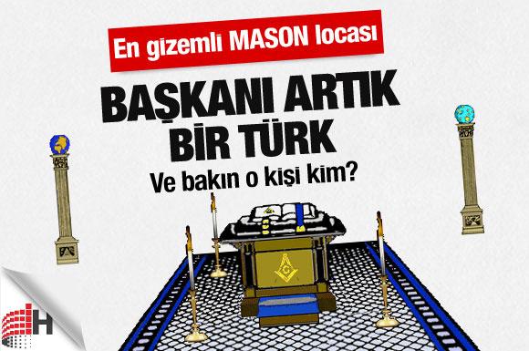 En gizemli Mason locasına Türk başkan