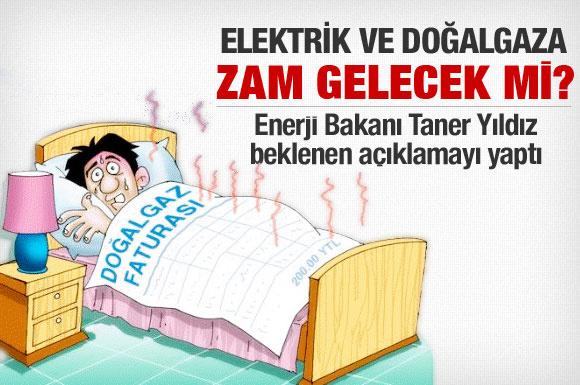Elektrik ve doğalgaza zam gelecek mi?