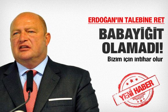Erdoğan'ın aradığı o babayiğit olamadı!