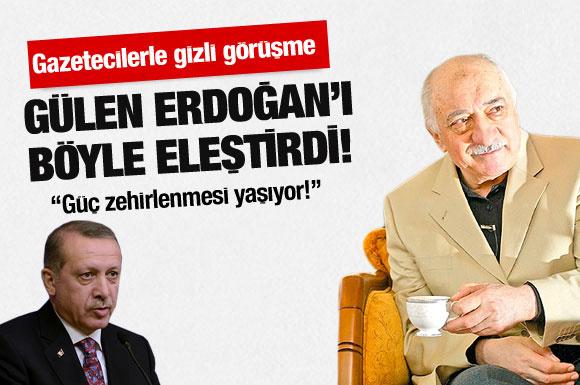 Gülen'in Erdoğan'a bu sözleri çok konuşulacak!
