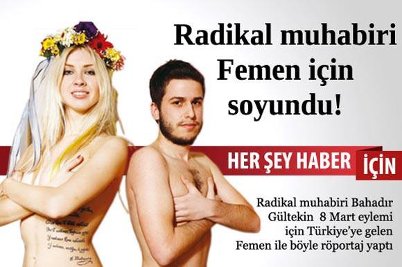 Ukraynalı kadın eylemciler FEMEN dün 8 Mart Dünya Emekçi Kadınlar Günü için İstanbul'da eylem yaptı. Ama bu kez aralarında çıplak bir de Türk vardı.