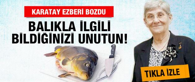 Canan Karatay balıkta ezberi bozdu