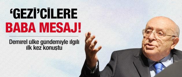Süleyman Demirel'den Gezi Parkı yorumu