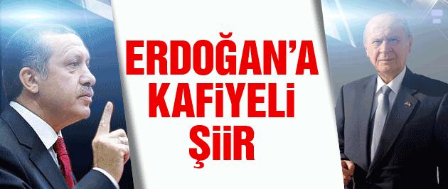 Bahçeli'den Erdoğan'a kafiyeli şiir