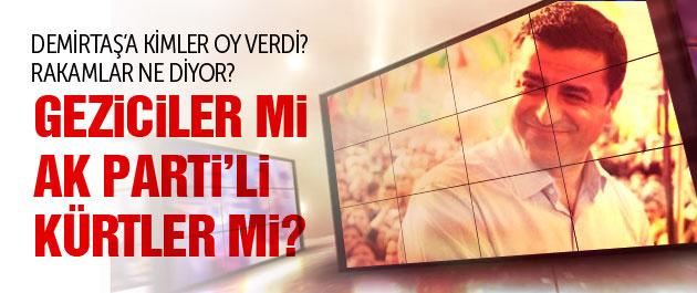 Demirta� patlamas�n�n as�l nedeni Geziciler mi AKP'li K�rtler mi?