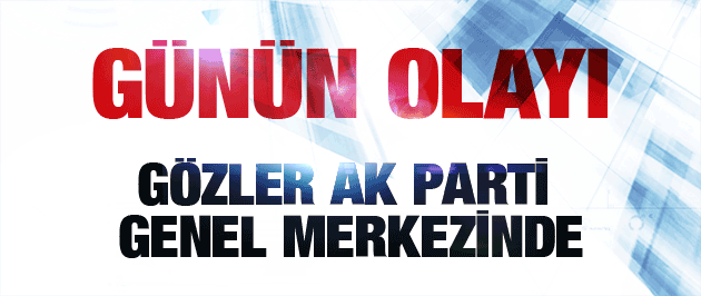 AK Parti MYK yeni Başbakan için toplandı.