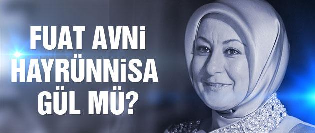 Fuat Avni, Hayrünnisa Gül mü?