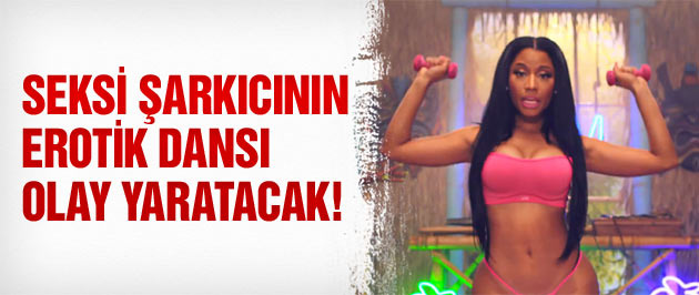 Nicki Minaj'dan Rihanna'yı kıskandıran dans!