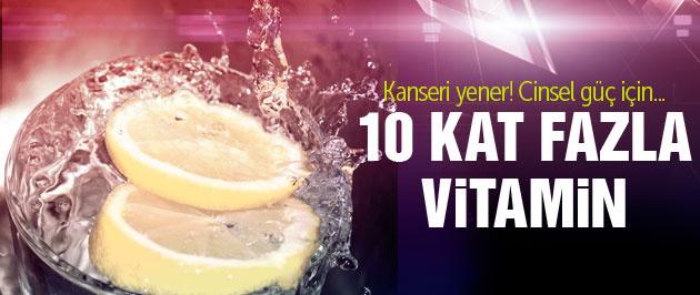 Kanser ve cinsel güç için 10 kat fazla vitamin