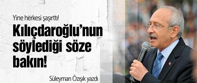 Kılıçdaroğlu'nun söylediği lafa bakın!