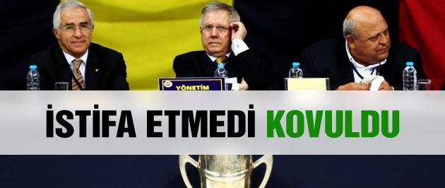 Fenerbahçe'den istifa etmedi kovuldu!