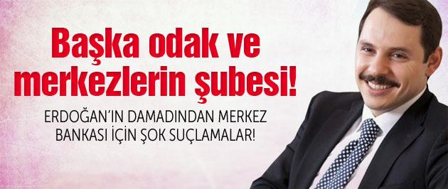 Erdoğan'ın damadından Merkez Bankası için şok suçlama!
