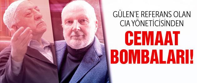 Gülen'e referans olan CIA yöneticisinden Cemaat bombaları!