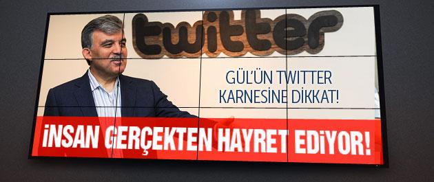 Gül'ün Twitter karnesine bakın! İnsan gerçekten hayret ediyor!