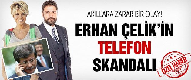 Erhan Çelik skandalı! Ahmet Davutoğlu buz kesti