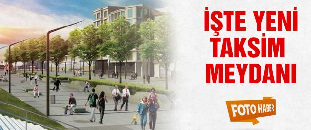İşte yeni Taksim Meydanı projesi