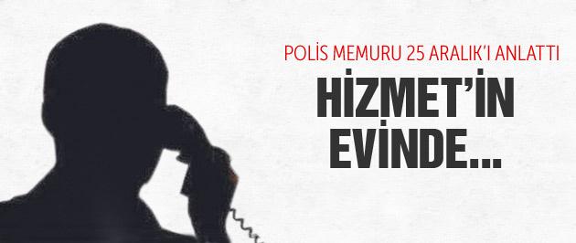 Polis memuru 25 Aralık soruşturmasını anlattı