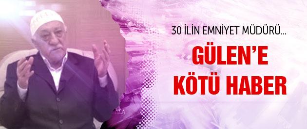 30 ilin emniyet müdürü Gülen için harekete geçti
