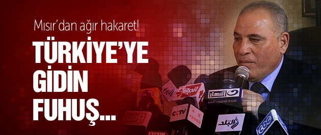 Mısır'dan Türkiye'ye çok ağır hakaret