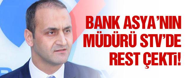 Bank Asya müdürü STV'de rest çekti!