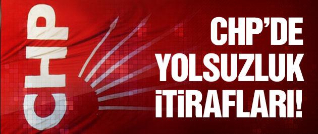 CHP'de yolsuzluk ve rüşvet itirafları!