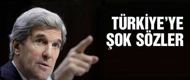 John Kerry'den Türkiye için şok sözler