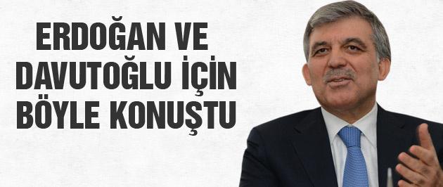 Gül Erdoğan ve Davutoğlu için böyle dedi