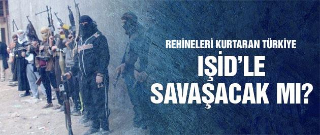 Rehineleri kurtaran Türkiye'ye IŞİD'le savaşacak mı?
