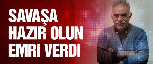 Öcalan: 'Büyük savaşa hazır olun