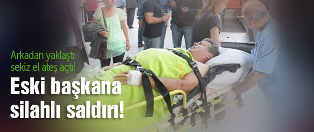 Davutlar eski belediye başkanına saldırı