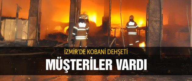 İzmir'de müşteri varken süpermarketi böyle yaktılar!