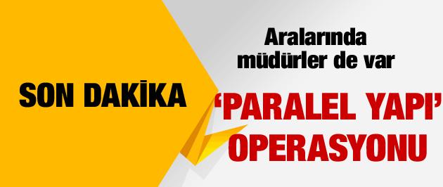 Ankara Emniyeti'nde paralel operasyon