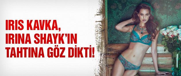 Irıs Kavka, Irina Shayk'ın tahtına göz dikti!