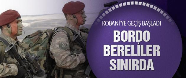 Kobani'ye geçiş başlıyor! Bordo bereliler sınırda