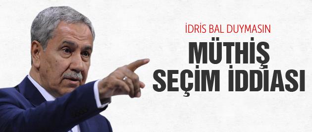Arınç'tan İdris Bal'ın yeni partisi için müthiş iddia