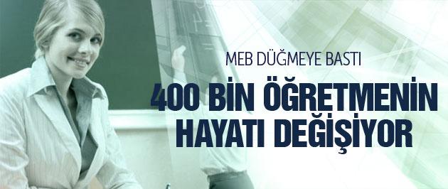 400 bin öğretmenin hayatı değişiyor! MEB düğmeye bastı