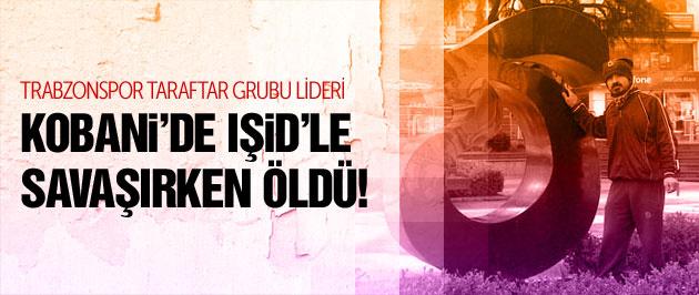 Taraftar grubu lideri Kobani'de öldürüldü...