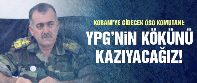 ÖSO komutanı: YPG'nin kökünü kazıyacağız!
