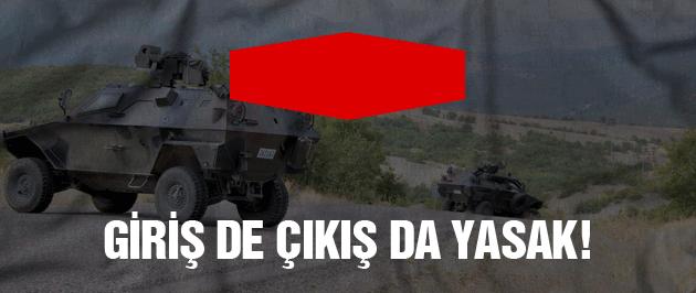 Tunceli'ye giriş çıkış yasaklandı!