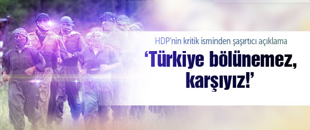 'Türkler bölünme isterse karşı çıkarız'