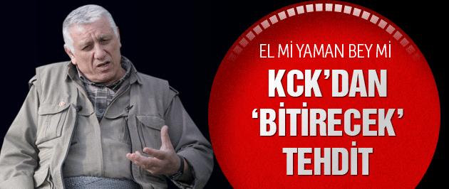 KCK'dan savaş ilanı : El mi yaman bey mi...
