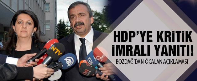 Bekir Bozdağ'dan HDP'ye kritik İmralı yanıtı!